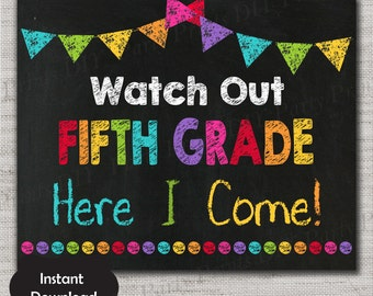 First Day of Fifth Grade Sign,First Day of Fifth Grade Chalkboard Printable Sign,8x10, INSTANT DOWNLOAD,Watch Out Fifth Grade here I come