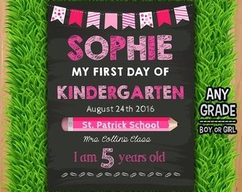 First Day of Kindergarten Chalkboard Sign - PERSONALIZED - First Day of School Printable Sign Photo Prop - ANY GRADE Any Age