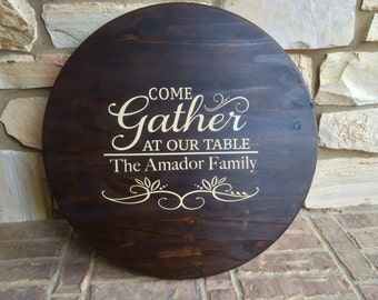 Come Gather Wooden Tray or Lazy Susan