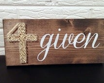 Forgiven, 4given, Christian, redeemed, Christian gift, Bible, Bible study, made to order, God's grace, custom, religious message, string art