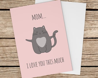 Cat Mother's Day Card. Cute Cat Greeting Card. Mom Birthday Card. Cute Mothers day Card, Printable. Animals Mothers Day Card. I Love You Mom
