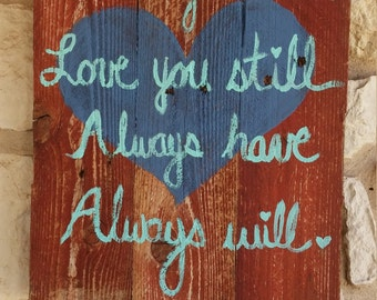Love You Still Wood Sign, Rustic Valentine's Day Decor, Heart Pallet Sign, Valentine gift