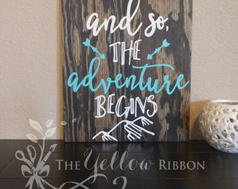 """SALE! Handmade wood sign """"And so the adventure begins"""""""