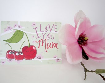 Greeting Card cherries I love you Mom, Mother's Day, Mom Card