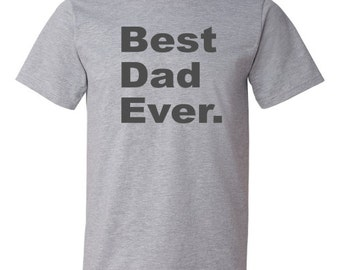 "Father's Day T-shirt ""Best Dad Ever."""