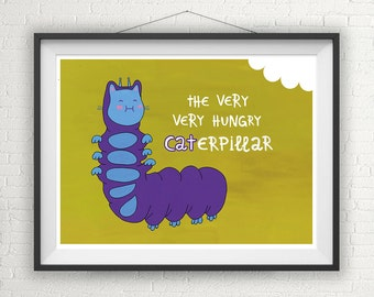 The Very Hungry CATerpillar, Art Print Illustration, Nursery Wall Art, Childrens Room