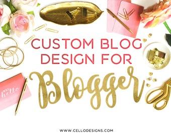 Custom Blog Design for Blogger - Custom Design for Blogger - Blogger Template Custom Design