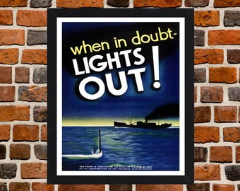 Framed When In Doubt Lights Out! Second World War British Propaganda Poster A3 Size Mounted In Black Or White Frame