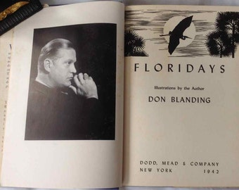 "Vintage ""Floridays"" Book of Poetry - Authored and Illustrated by Don Blanding - 1942"