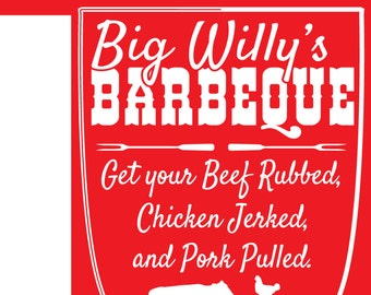 BIG WILLY'S Adult NOVELTY Graphic Tee , Just for Fun Beef Rubbed Pork Pulled Barbeque, B B Q Screen print Tee