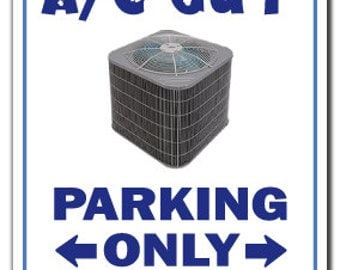 A/C Guy ~Novelty Sign~ Air Conditioning Parking Signs Ac