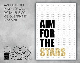 Wall Art, Prints, Home Decor, Inspirational Quotes, Nursery Prints, Printed or Digital File Available, Aim For The Stars