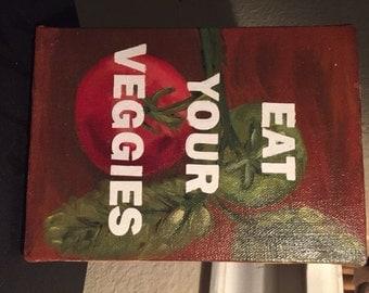 Eat Your Veggies Sign