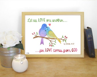 "Watercolour Print ""Let us love one another, for love comes from God"" - 1 John 4:7 (Christian Bible verse)"