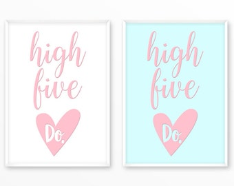 Motivational, Inspirational, Print, high five, do, go,printable,digital, Typography, Quotes, Poster, Home Decor, Screenprint, wall art, gift