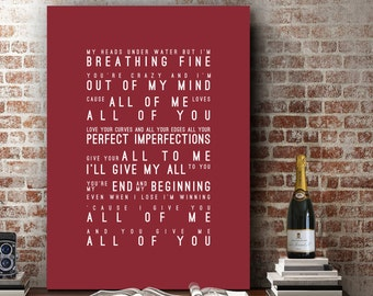John Legend All Of Me Loves All Of You Inspired Song Lyrics Music Wall Art Home Decor Anniversary Gift Wedding Gift Typography Lyric PRINT
