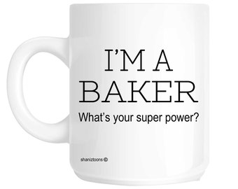 Baker Funny Gift Mug shan324