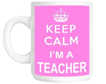 Keep Calm I'm a Teacher Gift Mug shan238