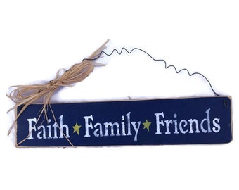 Faith Family Friends Sign - Inspirational Sign - Rustic Wood Family Sign - Family Sign - Wedding Gift - Faith Sign - Ready To Ship