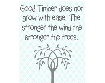 LDS Quote From Thomas S. Monson Good Timber By Douglas Malloch