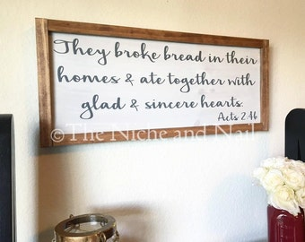 Acts 2:46 Wood Sign, Kitchen Decor, Rustic Decor, Wedding Gift, Rustic Home Decor, Sign with Border, Religious Decor, Scripture Sign