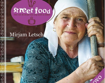 Street Food Kosovo (kookboek) NEDERLANDSE VERSIE
