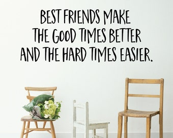 Best Friend Makes Good Home Wall Decal Sticker VC0124
