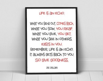 Life Is An Echo Quote Custom Zig Ziglar Quote  Etsy