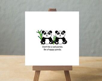 Be a happy panda