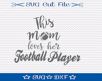 Football Mom SVG Cutting File / SVG Cut File for Silhouette or Cricut / Football SVG / htv file