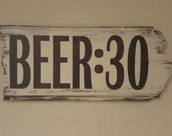 Beer:30 Wooden Sign - White Rustic Sign - Beer Sign