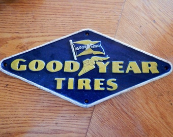 Good Year Tires Cast Iron Sign