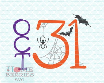 October 31 svg Halloween svg Spider svg Bats svg Oct 31 svg dxf eps jpg ai files for Cricut Silhouette & other cutting machines