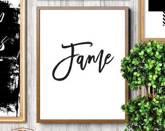FAME, printable art, fame print, black white, modern print, cute sign, wall art, hilarious art, funny wall decor, famous, celebrity, famous