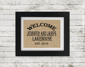 Housewarming Gift - Personalized Print for Lakehouse Owners - Cottage Chic - Christmas Gift - Burlap Welcome Sign -  Customized Cottage