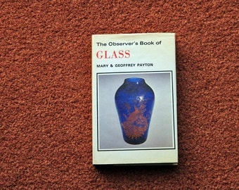 The Observer's Book of Glass - FIRST EDITION