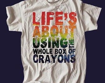 Life About Useing The whole Box Of Crayons