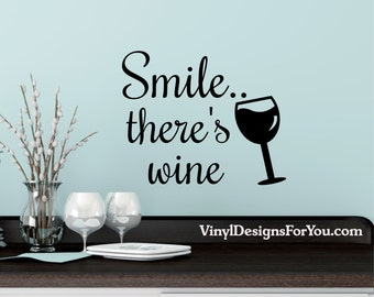 Smile Thereu0027s Wine Wall Decal,Kitchen Wall Decor, Wall Decal, Wall Decals, Part 63