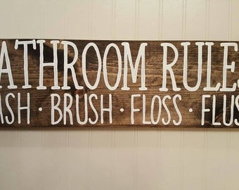 Bathroom rules wash brush floss flush Wood Sign