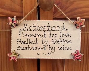 Motherhood Quote Hanging