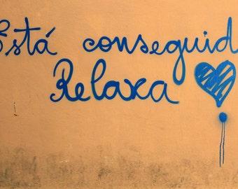 Relax - graffiti in Lisbon in Portugal
