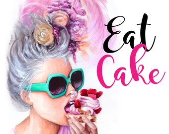 "Prints of original artwork of Modern Marie Antoinette with her famous quote ""let them... Eat Cake"""