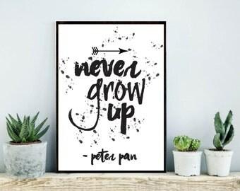 Peter Pan Nursery Peter Pan Quote Never Grow Up Peter Pan Print Disney Nursery Instant Download Printable Disney nursery poster quote decor