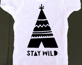 baby onesie - stay wild