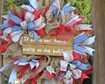 Baseball wreath, If we're not home, we're at the ballpark, red white and blue wreath, front door decor, summer wreath, burlap wreath