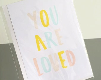 You Are Loved- A5 Print