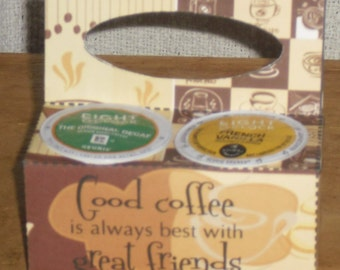 Brown Good Coffee Great Friends K-Cup Gift Holder, Coffee, Keurig, Coffee With A Friend ~ Birthday Gift or Just Because