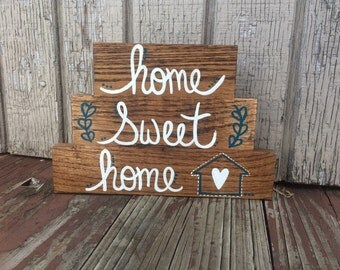 Home sweet home sign!