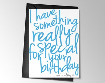 Funny Birthday Card, Printable Birthday Card, I Have Something Really Special, Funny Card Printable  Card, Funny Greeting Card