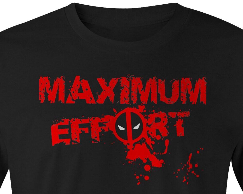 Design your own jack daniels t shirt - Deadpool Maximum Effort T Shirt Deadpool T Shirt Deadpool Tee Deadpool Tees Marvel Deadpool Shirt Maximum Effort Deadpool